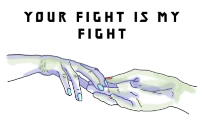 New Collection! Your Fight is My Fight